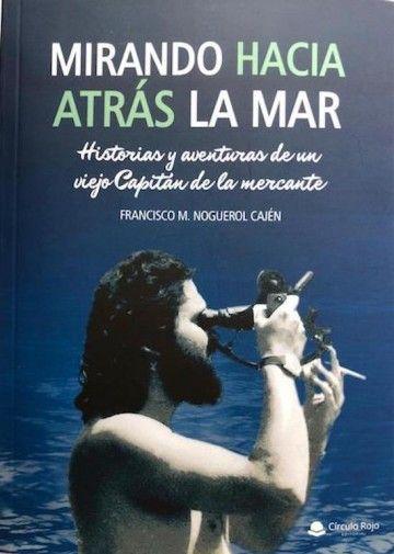 Portada del libro autobiográfico del capitán  Francisco Noguerol